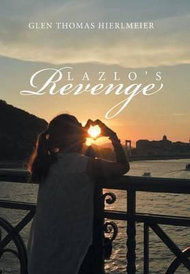 Lazlo's Revenge (Hardback)