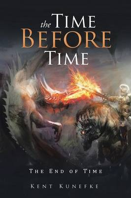 The Time Before Time: The End of Time (Paperback)