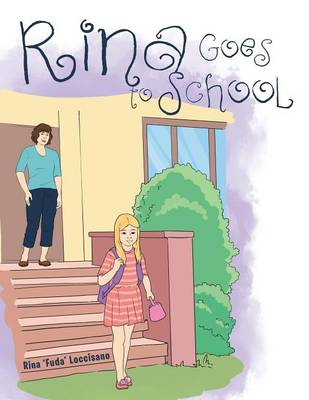 Rina Goes to School (Paperback)