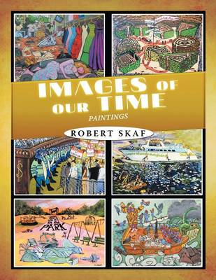 Images of Our Time: Paintings (Paperback)