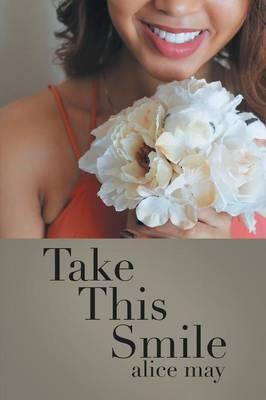 Take This Smile (Paperback)