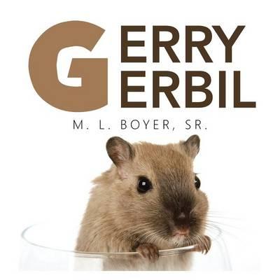 Gerry Gerbil (Paperback)