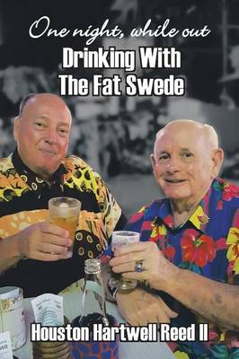 One Night, While Out Drinking with the Fat Swede (Paperback)