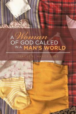 A Woman of God Called in a Man's World (Paperback)