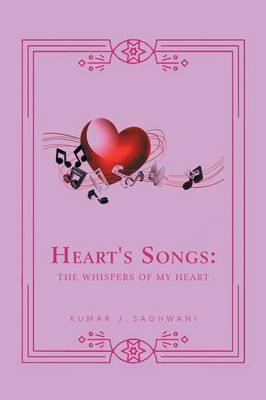 Heart's Song: The Whispers of My Heart (Paperback)