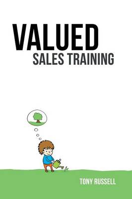 Valued Sales Training: Vol. 1 (Paperback)