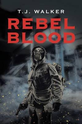 Rebel Blood (Paperback)