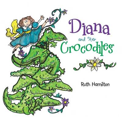 Diana and Her Crocodiles (Paperback)