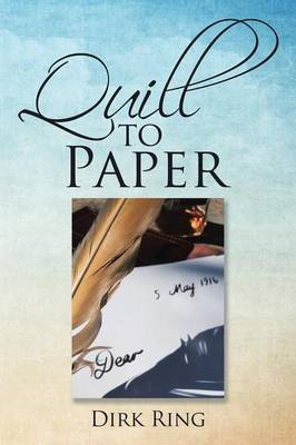Quill to Paper (Paperback)