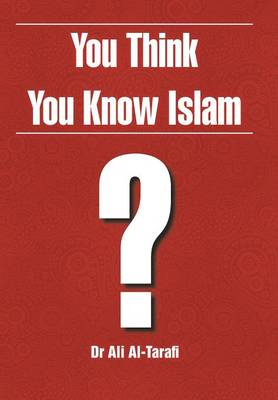 You Think You Know Islam? (Hardback)
