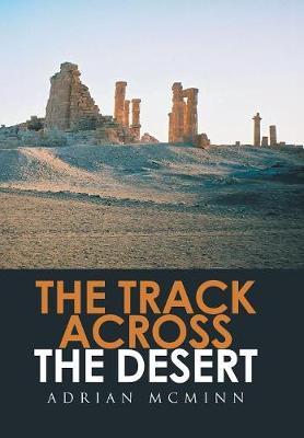 The Track Across the Desert (Hardback)