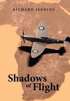 Shadows of Flight (Hardback)