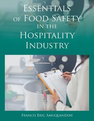 Essentials of Food Safety in the Hospitality Industry (Paperback)