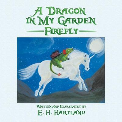 A Dragon in My Garden: Firefly (Paperback)