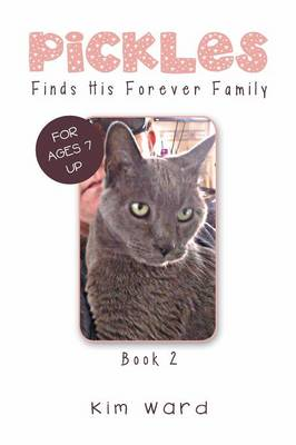 Pickles Finds His Forever Family: Book 2 (Paperback)