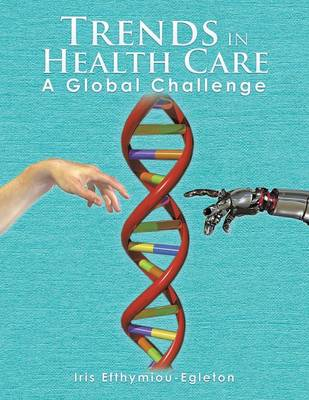 Trends in Health Care: A Global Challenge (Paperback)