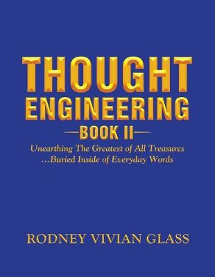 Thought Engineering: Book II (Paperback)