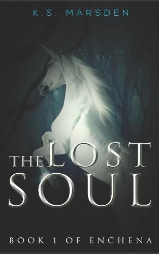 The Lost Soul - Enchena 1 (Paperback)