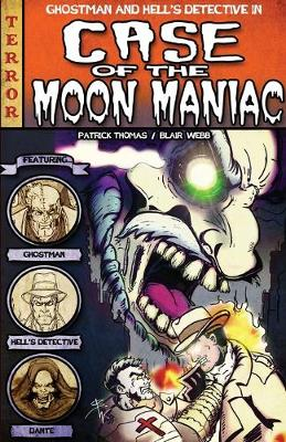 The Case of the Moon Maniac (Paperback)