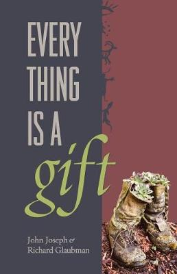Everything Is a Gift (Paperback)