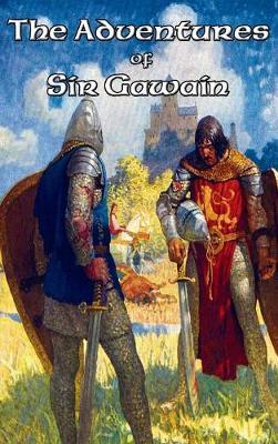 The Adventures of Sir Gawain (Hardback)