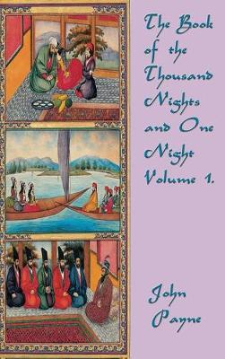 The Book of the Thousand Nights and One Night Volume 1 (Hardback)