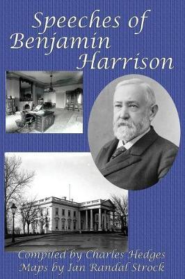 Speeches of Benjamin Harrison (Paperback)