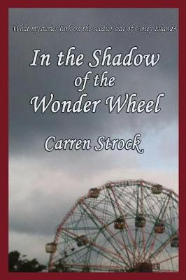 In the Shadow of the Wonder Wheel (Paperback)