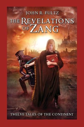The Revelations of Zang: Twelve Tales of the Continent (Paperback)