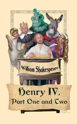 King Henry IV, Part One and Two (Hardback)