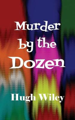 Murder by the Dozen (Hardback)