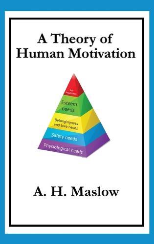 A Theory of Human Motivation (Hardback)