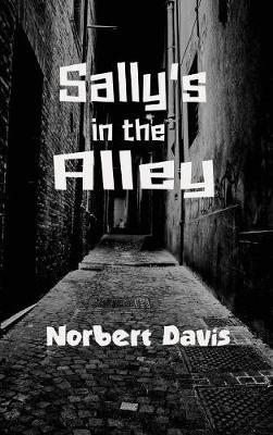 Sally's in the Alley (Hardback)