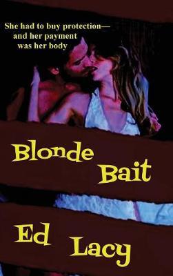 Blonde Bait (Hardback)