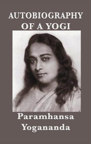 Autobiography of a Yogi - With Pictures (Hardback)