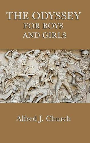 The Odyssey for Boys and Girls (Hardback)