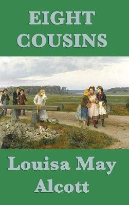 Eight Cousins (Hardback)