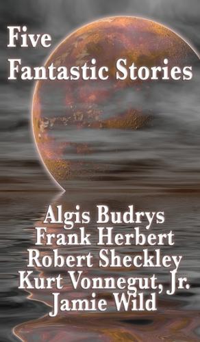 Five Fantastic Stories (Hardback)