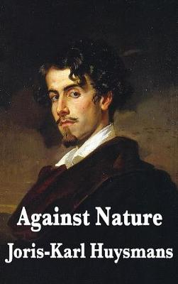 Against Nature (Hardback)