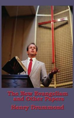 The New Evangelism and Other Papers (Hardback)