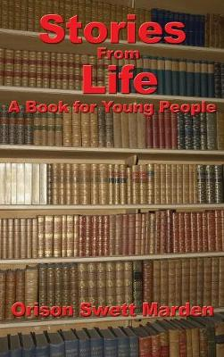 Stories from Life: A Book for Young People (Hardback)