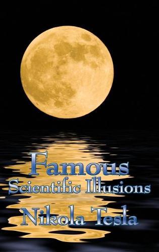 Famous Scientific Illusions (Hardback)