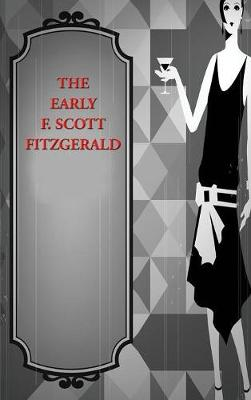 Early F. Scott Fitzgerald (Hardback)