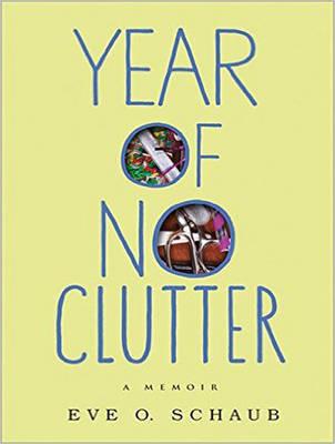 Year of No Clutter: A Memoir (CD-Audio)