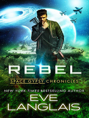 Rebel - Space Gypsy Chronicles 3 (CD-Audio)