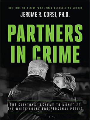 Partners in Crime: The Clintons' Scheme to Monetize the White House for Personal Profit (CD-Audio)