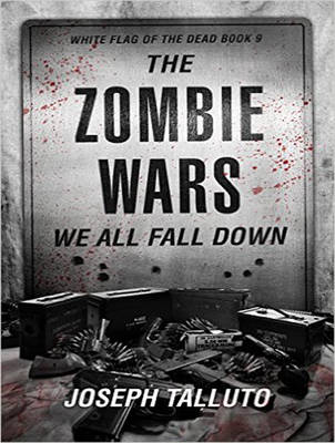 The Zombie Wars: We All Fall Down - White Flag of the Dead 9 (CD-Audio)