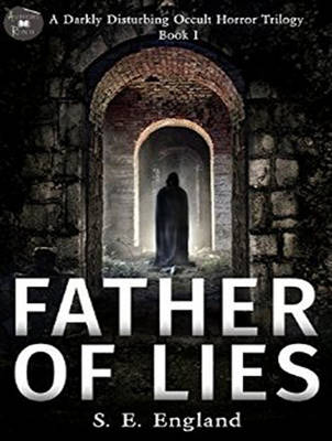 Father of Lies - A Darkly Disturbing Occult Horror Trilogy 1 (CD-Audio)