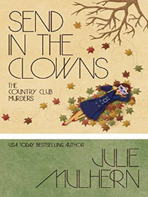 Send in the Clowns - Country Club Murders 4 (CD-Audio)