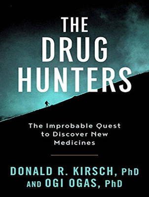 The Drug Hunters: The Improbable Quest to Discover New Medicines (CD-Audio)
